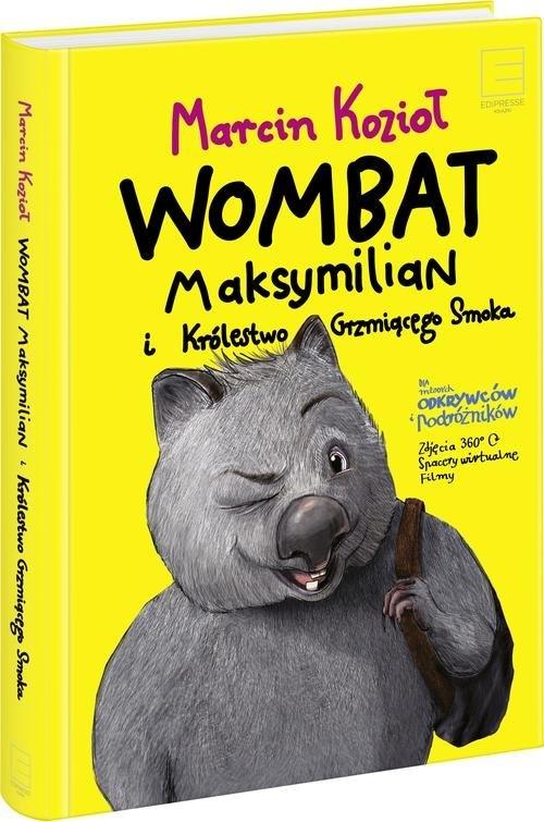 Wombat Maksymilian i Królestwo Grzmiącego Smoka Kozioł Marcin