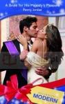 Bride for His Majesty`s Pleasure Penny Jordan