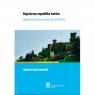 Najstarsza republika świata. Współczesny system polityczny San Marino ŁUKASZEWSKI MARCIN