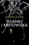 Kijanki i kretowiska Aleksandra Zielińska