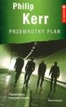 Przewrotny plan  Kerr Philip