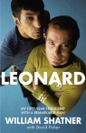 Leonard My Fifty-Year Friendship With A Remarkable Man Shatner William