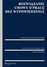 Rozwiązanie umowy o pracę bez wypowiedzenia Góral Zbigniew, Piszczek Anna, Stefański Krzysztof