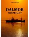 Dalmor. Album floty Bohdan Huras