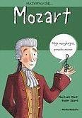 Nazywam się Wolfgang Amadeusz Mozart Meritxell Marti, Salomo Xavier