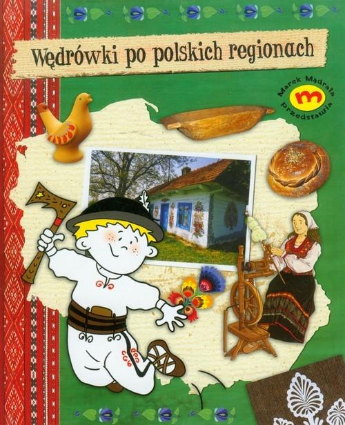 Wędrówki po polskich regionach Brodowska Monika