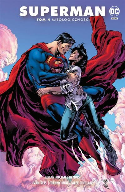 Superman T.4 Mitologiczność Brian Michael Bendis, Ivan Reis, Kevin Maguire, J