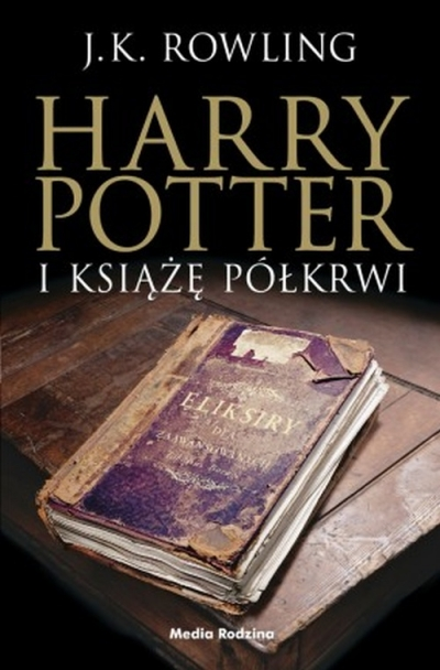 Harry Potter i Książę Półkrwi. Tom 6 Andrzej Polkowski, Joanne K. Rowling
