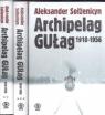 Archipelag GUŁag 1918-1956Próba dochodzenia literackiego Sołżenicyn Aleksander