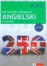 250 ćwiczeń z gramatyki Angielski z kluczem