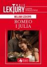 Romeo i Julia Szekspir William
