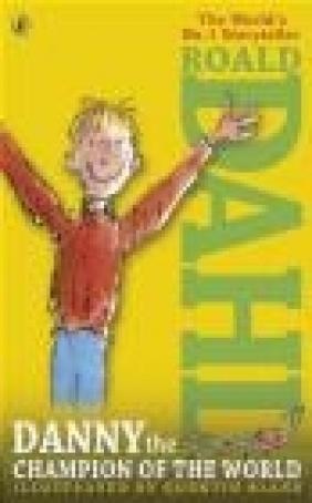 Danny the Champion of the World Roald Dahl