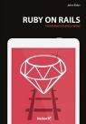 Ruby on Rails Tworzenie aplikacji WWW Elder John