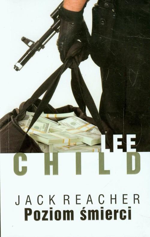 Poziom śmierci Child Lee, Reacher Jack