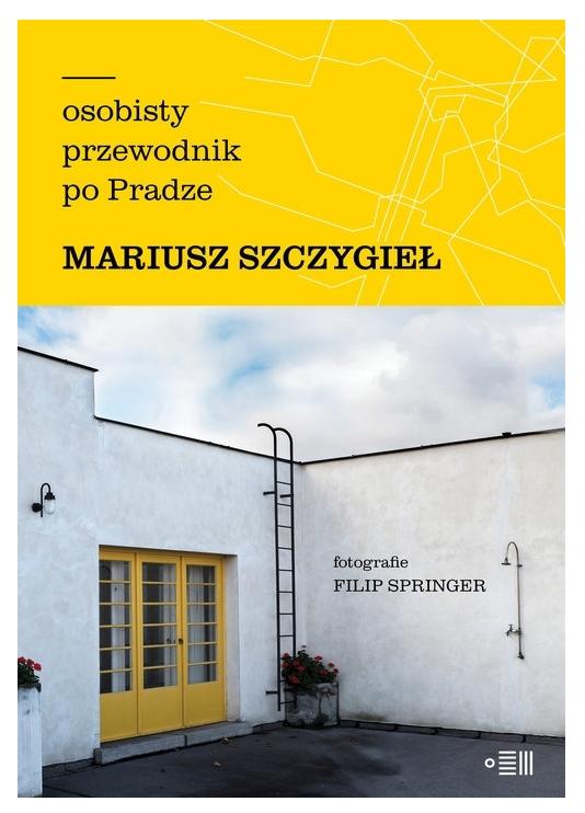 Osobisty przewodnik po Pradze Szczygieł Mariusz