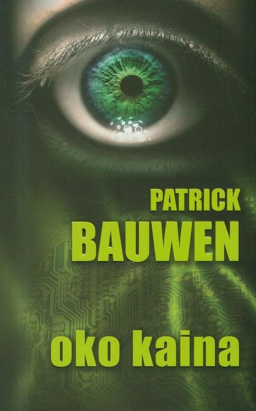 Oko Kaina Bauwen Patrick