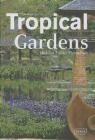 Tropical Gardens Chris van Uffelen, Manuela Roth