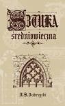 Sztuka średniowieczna Sas Zubrzycki Jan