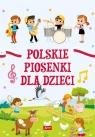 Polskie piosenki dla dzieci