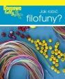 Domowe hobby Jak robić filofuny
