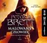 Malowany człowiek Księga I  (Audiobook) Brett Peter V.