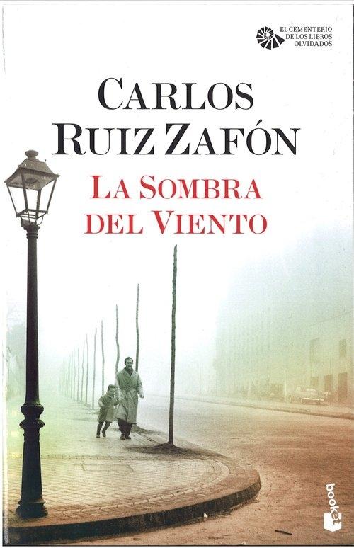 Sombra del vietno (Cień wiatru) Carlos Ruiz Zafon