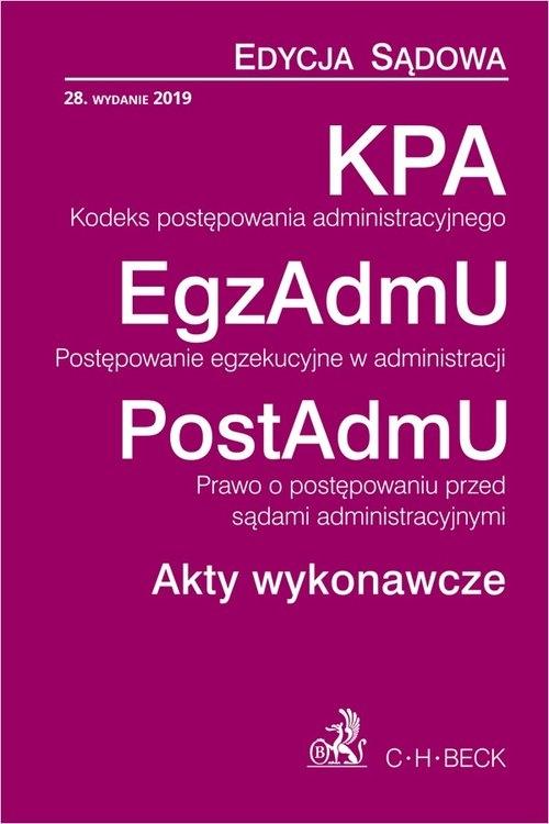 KPA EgzAdmU PostAdmU Akty wykonawcze Edycja Sądowa