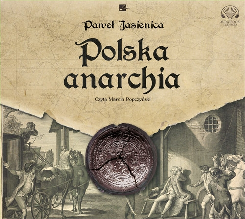 Polska anarchia  (Audiobook) Jasienica Paweł