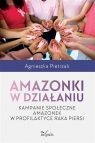 Amazonki w działaniu Agnieszka Pietrzak