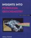 Instights Into Petroleum Geochemistry B Colletta