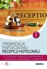 Organizacja współczesnej recepcji hotelowej T.11.2. Część 2