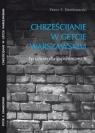 Chrześcijanie w getcie warszawskim Peter F. Dembowski