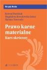 Prawo karne materialne Kurs skrócony Burdziak Konrad, Kowalewska-Łukuć Magdalena, Nawrocki Mariusz