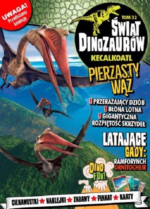 Świat Dinozaurów cz. 32 KECALKOATL