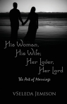 His Woman, His Wife; Her Lover, Her Lord