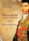 Bernadotte żołniez fortuny