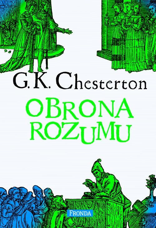 Obrona rozumu Gilbert Keith Chesterton