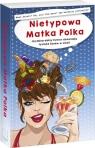 Nietypowa Matka Polka. Jej absurdalny humor doceniają tysiące fanów w Szczepanek Anna