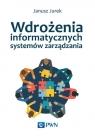 Wdrożenia informatycznych systemów zarządzania Jurek Janusz