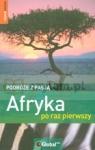 Afryka po raz pierwszy. Podróże z pasją