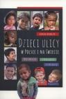 Dzieci ulicy w Polsce i na świecie