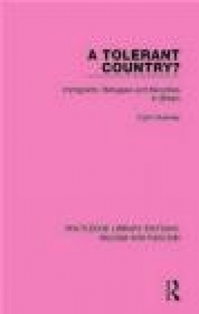 A Tolerant Country? Colin Holmes