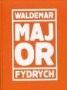 Major Fydrych Waldemar