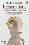 IncarnationsA History of India in 50 Lives Khilnani  Sunil