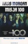 Misja 100 (wydanie kieszonkowe) Kass Morgan