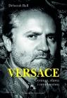Versace Geniusz sława i morderstwo