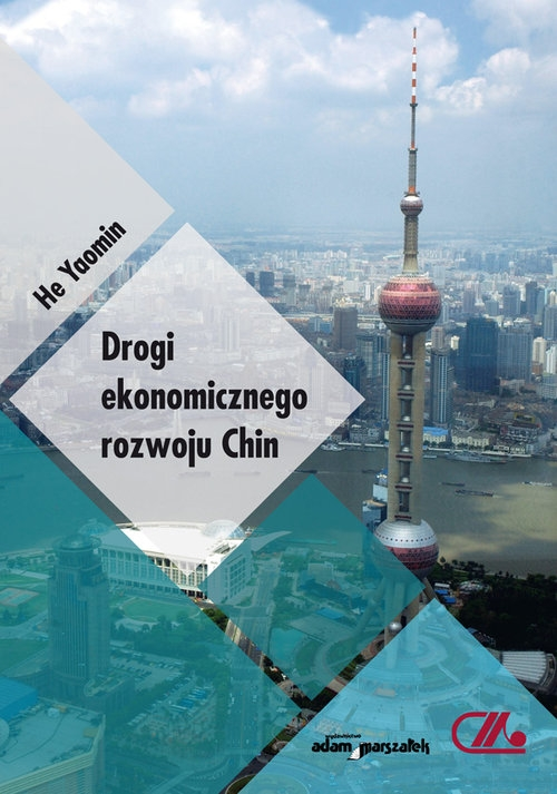 Drogi ekonomicznego rozwoju Chin Yaomin He