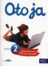 Oto ja 2 Zajęcia komputerowe Podręcznik z ćwiczeniami z płytą CD