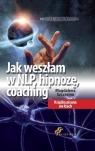 Jak weszłam w NLP hipnozę coaching