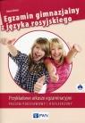 Egzamin gimnazjalny z języka rosyjskiego Poziom podstawowy i rozszerzony